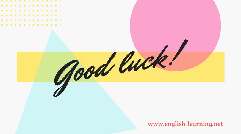 Chúc ai đó may mắn trong Tiếng Anh