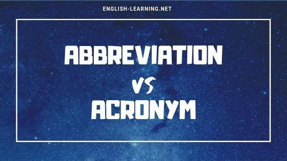 Phân biệt Abbreviation và Acronym