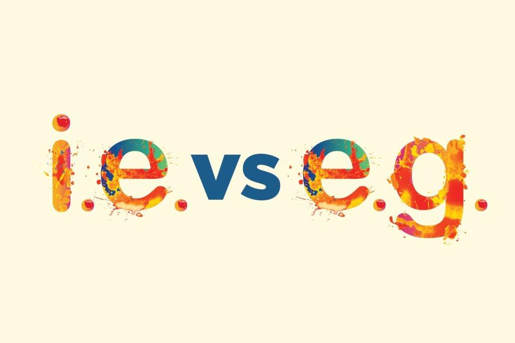 Phân biệt i.e and e.g
